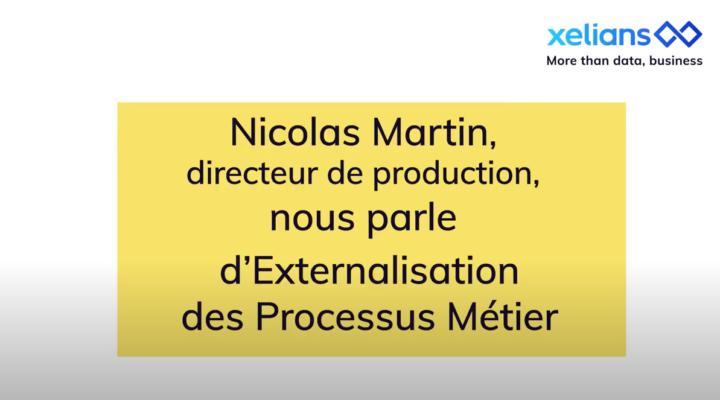 Nicolas Martin nous présente l'externalisation