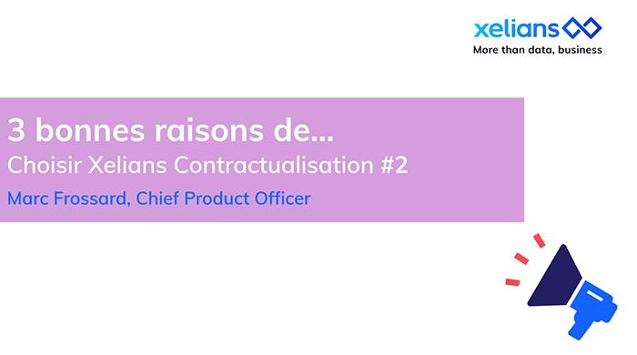 Choisir Xelians contractualisation pour les DAF et RSG